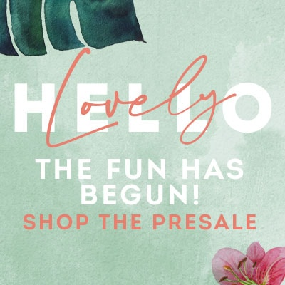 The Fun Has Begun! Shop the Presale