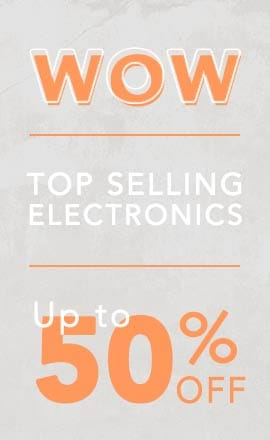 WOW Top Selling Electronics Up to 50% OFF