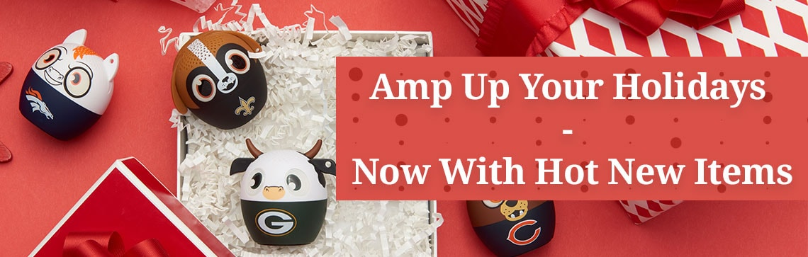 Copy: Amp Up Your Holidays - Now With Hot New Items 110420