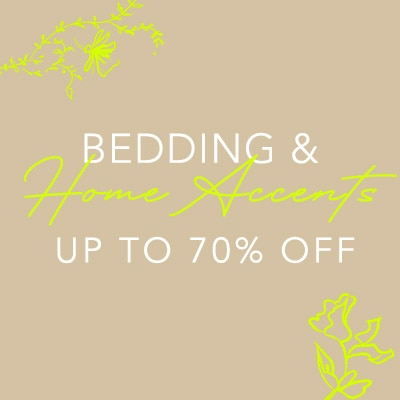 Bedding & Home Accents Up to 70% OFF
