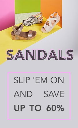 Sandals Slip 'Em on & Save up to 60%