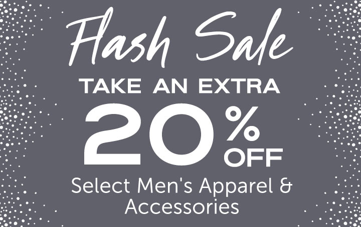 FLASH SALE  Take an Extra 20% OFF Select Men's Apparel & Accessories at ShopHQ