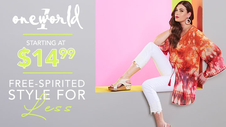 One World Starting at $14.99 Free-Spirited Style for Less