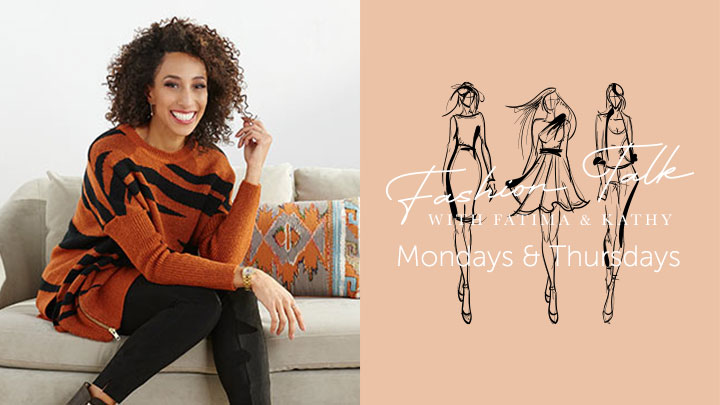 Fashion Talk with Fatima & Kathy - Mondays & Thursdays