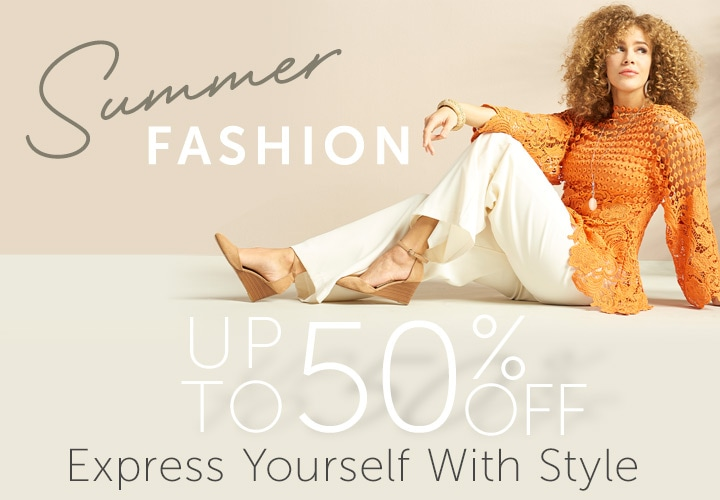Summer Fashion Up to 50% OFF  Express Yourself With Style