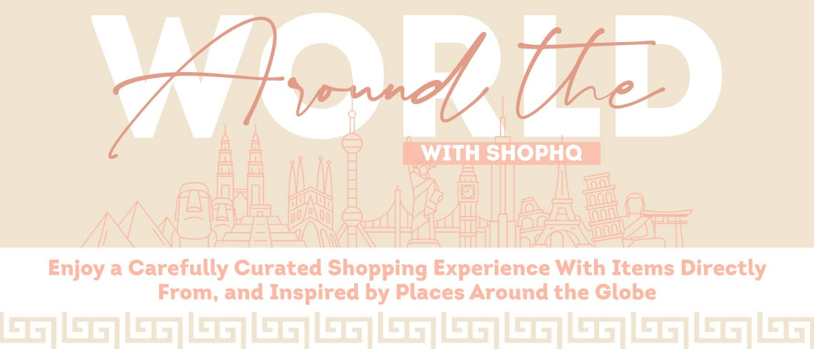 Around the World with ShopHQ