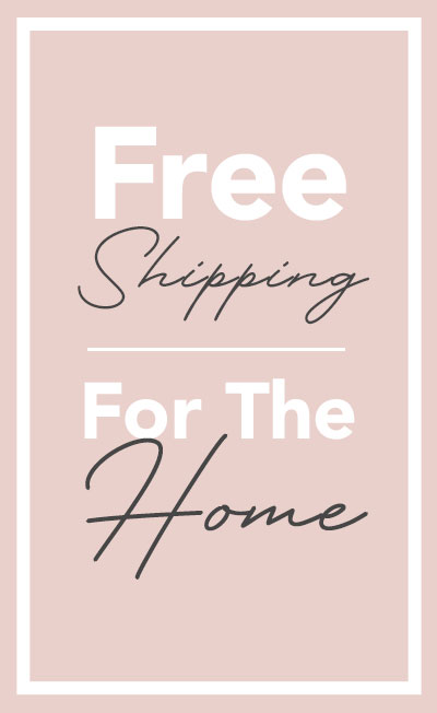 Free Shipping On All the Comforts of Home
