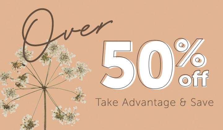 Over 50% OFF Take Advantage & Save