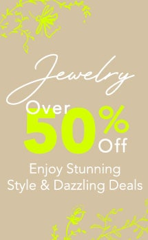 Jewelry Over 50% OFF Enjoy Stunning Style & Dazzling Deals