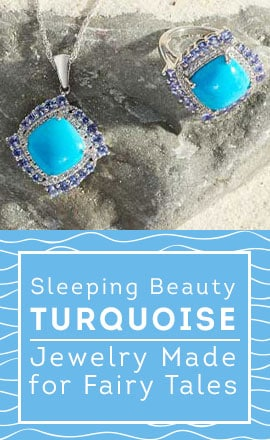 Sleeping Beauty Turquoise Jewelry Made for Fairy Tales