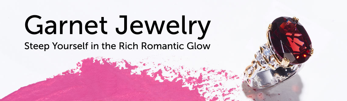 Garnet Jewelry  Steep Yourself in the Rich Romantic Glow at ShopHQ