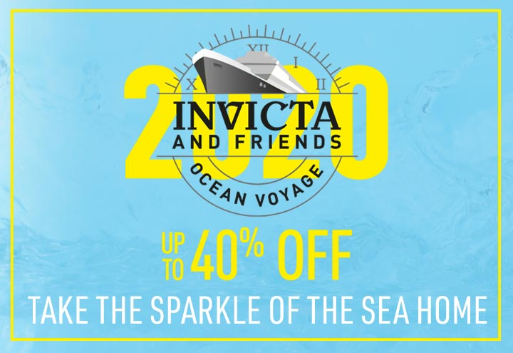 Invicta and Friends Ocean Voyage - Take the Sparkle of the Sea Home - up to 40% off