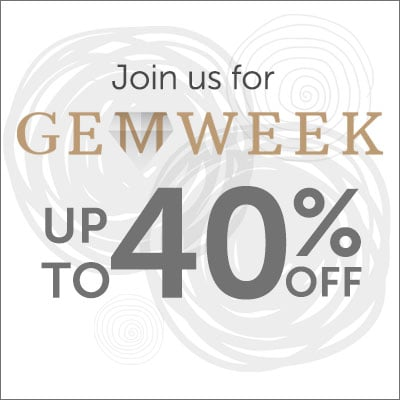 Join Us for Gem Week Up to 40% OFF