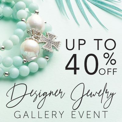 Designer Jewelry Event Up to 40% OFF