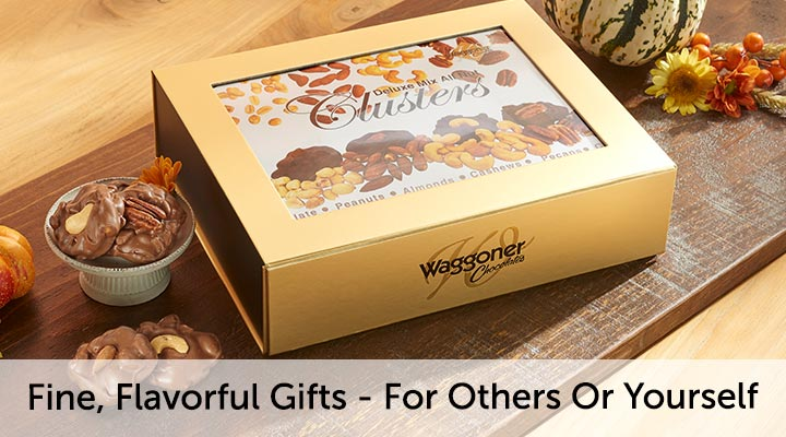 Waggoner Chocolates Fine, Flavorful Gifts -- For Others Or Yourself