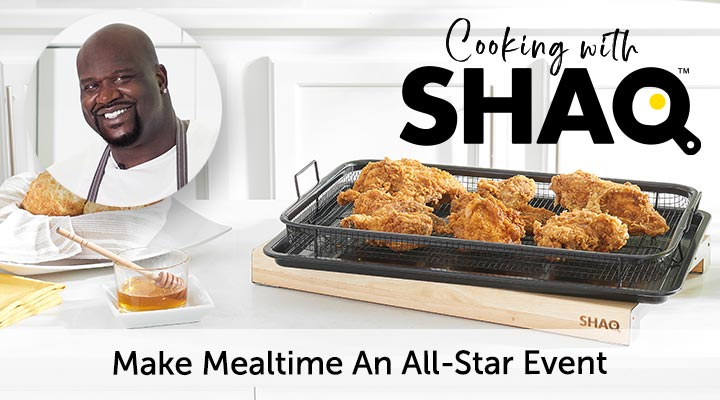Cooking With Shaq - Make Mealtime An All-Star Event