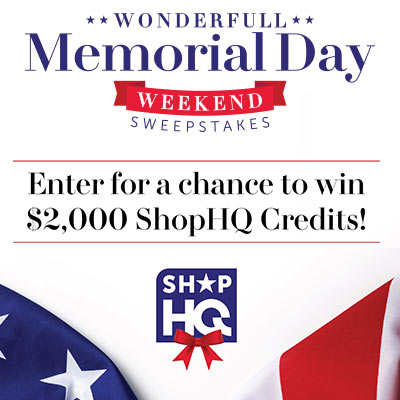 Wonderfull Memorial Day Weekend Sweepstakes - Enter for a chance to win $2000 ShopHQ Credits!