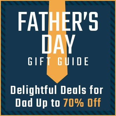 Delightful Deals for Dad Up to 70% Off