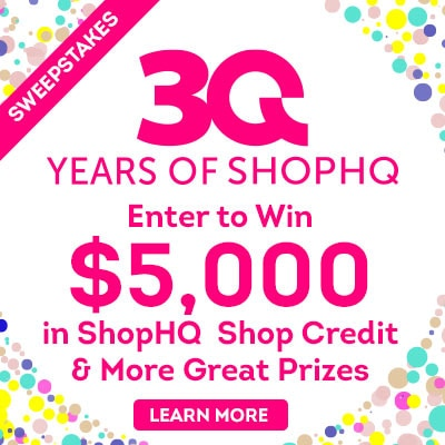 30 Years of ShopHQ Sweepstakes  Enter to Win $5,000 in ShopHQ  ShopCredit & More Great Prizes  Learn More