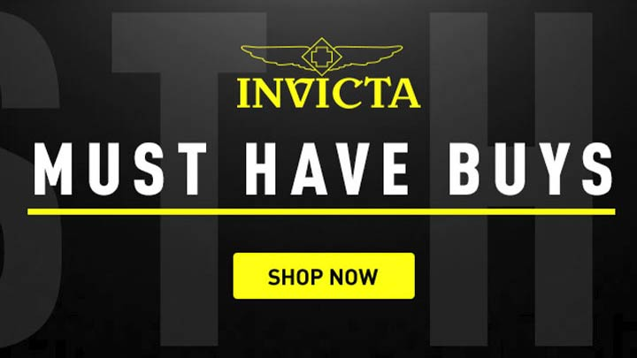 Invicta Must Have Buys