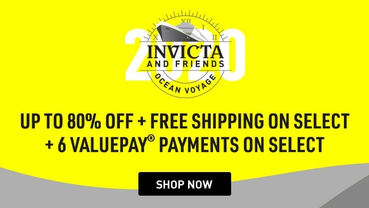 Invicta and Friends Ocean Voyage UP TO 80% off + 6 ValuePay® PAYMENTS ON SELECT