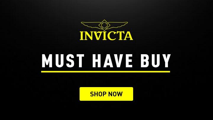 Invicta Must Have Buy