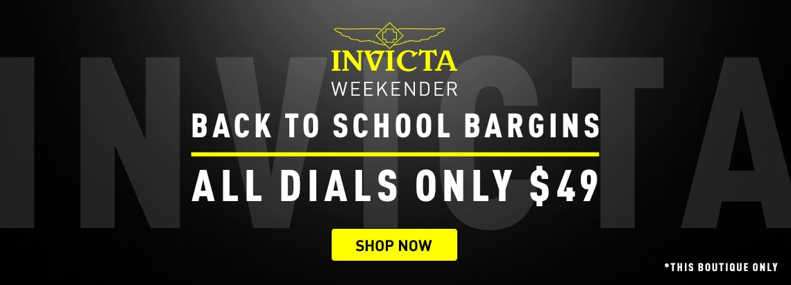 Invicta Weekender Back to school Bargins All Dials Only $49