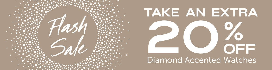 FLASH SALE - Take an Extra 20% OFF Diamond Accented Watches