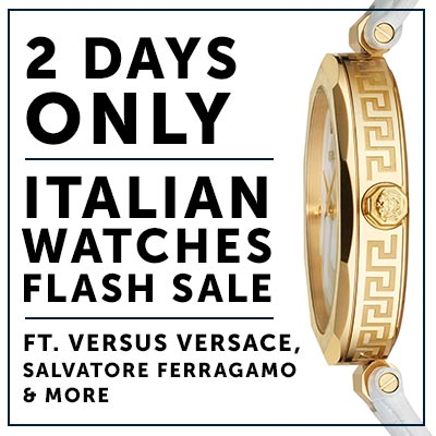 2 Days Only Italian Watches Flash Sale  Ft. Versus Versace, Salvatore Ferragamo & More