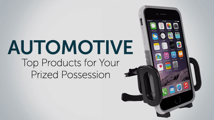 Automotive Top Products for Your Prized Possession