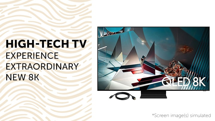 High-Tech TV Experience Extraordinary New 8K