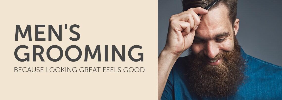 Men's Grooming  Because Looking Great Feels Good