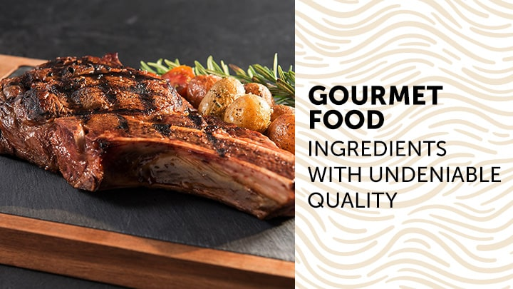 Gourmet Food  Ingredients With Undeniable Quality