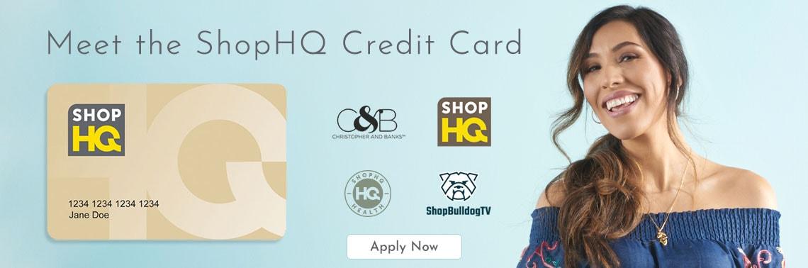 Meet the ShopHQ Credit Card - APPLY NOW