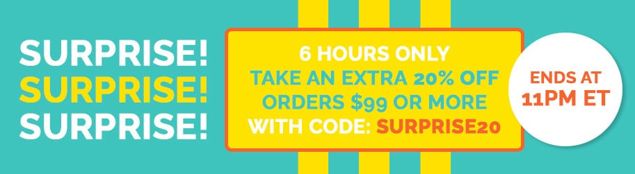 Surprise! 6 Hours Only Take An Extra 20% Off Orders $99 Or More W Code: SURPRISE20  Ends At 11PM ET