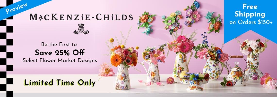 MacKenzie-Childs Flower Market - Be the First to Save 25% Off Select Flower Market Designs - Free Shipping on Orders $150+