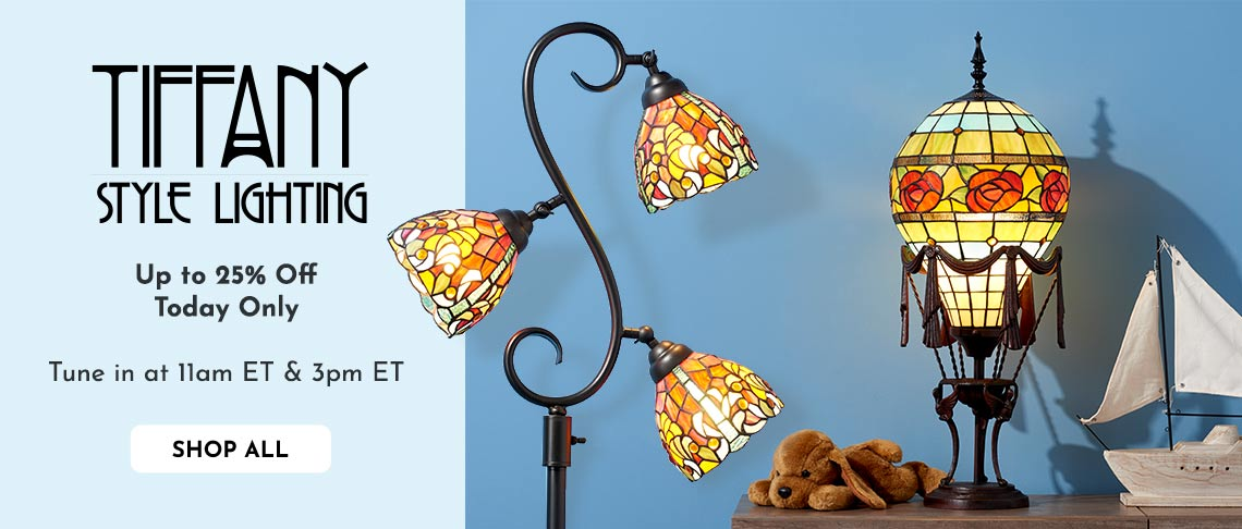 Tiffany-Style Lighting -  Up to 25% Off - Today Only  Tune in at 11am ET & 3pm ET -  500-178 Dale Tiffany Monza Alassio 70 3-Light Floor Lamp,  500-182 Dale Tiffany Hot Air Balloon Table Lamp