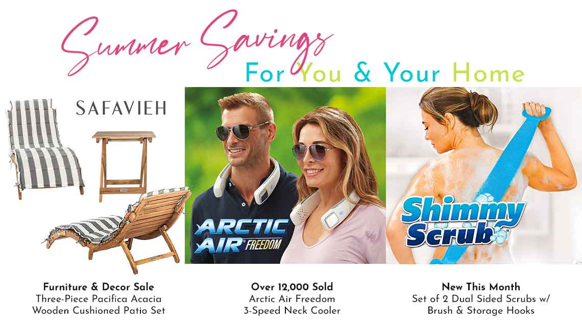 Summer Savings For You & Your Home