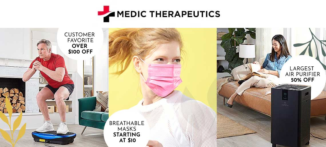 003-987 Medic Therapeutics Special Edition Vibrating Platform w Bluetooth & Magnetic Therapy,  004-249 Medic Therapeutics 540 sq ft Air Purifier w Activated Carbon HEPA H13 Filtration System,  003-484 Medic Therapeutics Special Edition Choice of Quantity 3-Layer Breathable Masks
