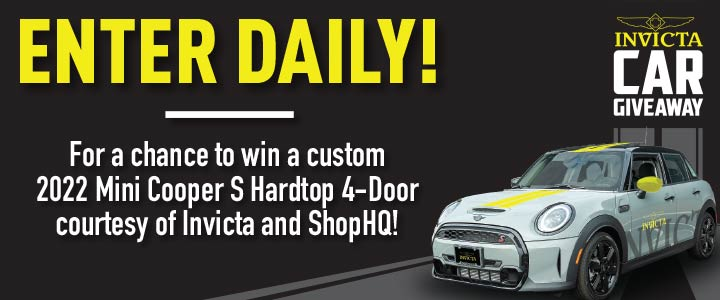 Invicta Car Giveaway - Enter Daily For a chance to win a custom 2022 Mini Cooper S Hardtop 4-Door courtesy of Invicta and ShopHQ!