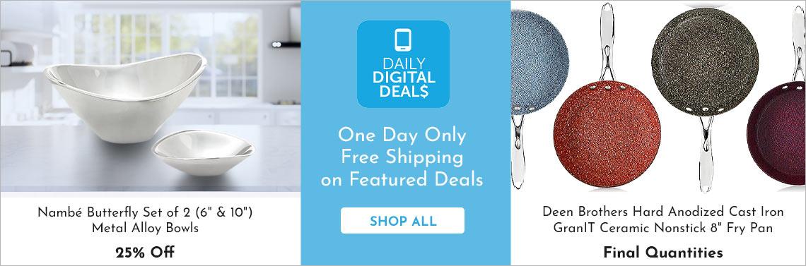 Shop All Daily Digital Deals -  474-589, 477-645