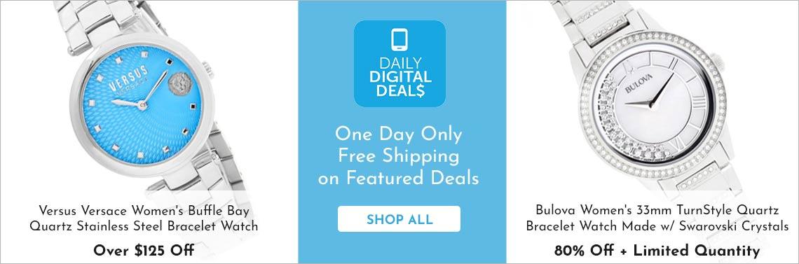 Shop All Daily Digital Deals -   676-113 Versus Versace Women's Buffle Bay Quartz Stainless Steel Bracelet Watch - 669-221 Bulova Women's 33mm TurnStyle Quartz Bracelet Watch Made w Swarovski Crystals