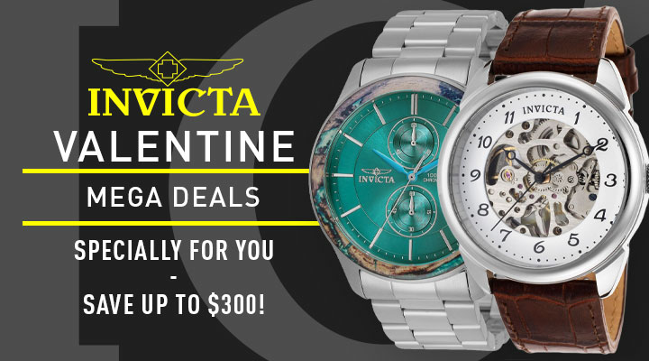 Invicta Valentine Mega Deals  Specially For You - Save Up To $300! - 685-782 + 673-883