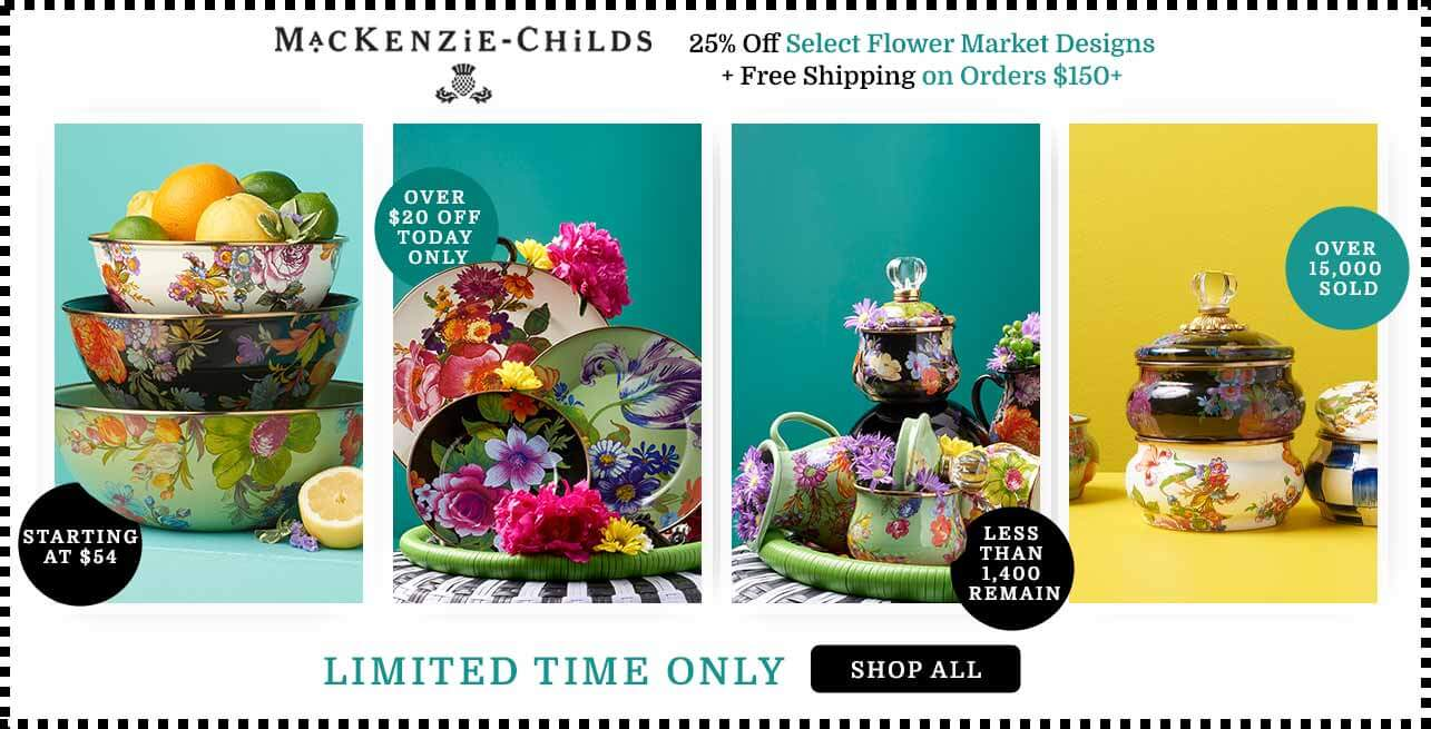 MacKenzie-Childs - 25% Off Select Flower Market Designs + Free Shipping on Orders $150+