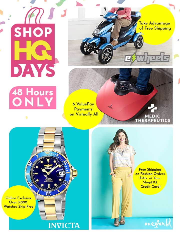 ShopHQ Days - 48 Hours ONLY