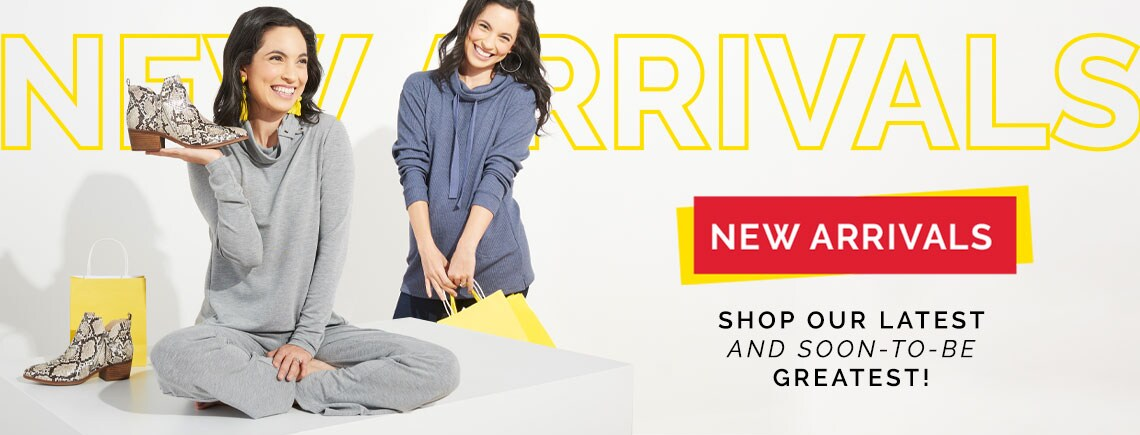 New Arrivals Shop Our Latest (and Soon-To-Be) Greatest!