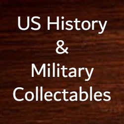 US History & Military Collectables