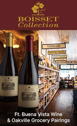 Boisset Collection - Ft. Buena Vista Wine & Oakville Grocery Pairings