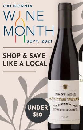 California wine Month - Shop & Save Like a Local - Under $50