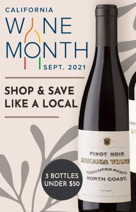 California wine Month - Shop & Save Like a Local - 3 BOTTLES UNDER $50